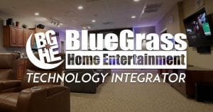 Blue Grass Home Entertainment Tech Integrator